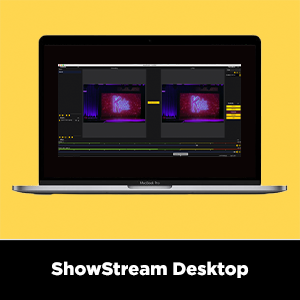 ShowStream Desktop